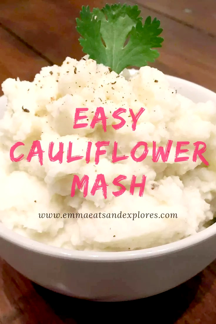 Cauliflower Mash by Emma Eats & Explores - SCD, Paleo, Grain-Free, Gluten-Free, Sugar-Free, Clean Eating, Whole30, Vegetarian