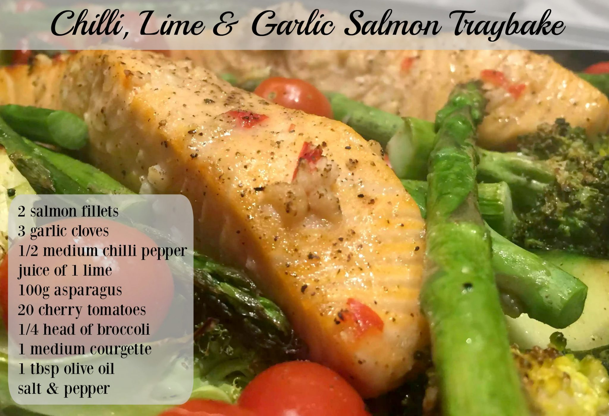 Chilli, Lime & Garlic Salmon Traybake by Emma Eats & Explores - SCD, Paleo, Grainfree, Glutenfree, Sugarfree, Dairyfree, Pescatarian