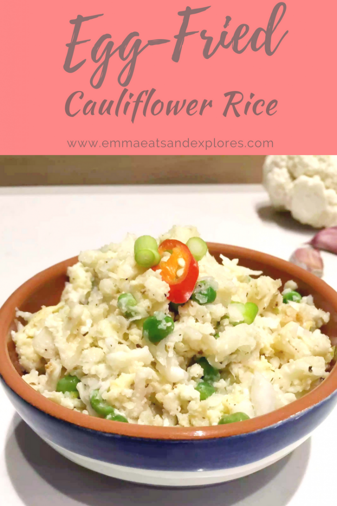 Egg Fried Cauliflower Rice by Emma Eats & Explores - Grain-Free, Gluten-Free, Dairy-Free, Sugar-Free, Vegetarian, Paleo, Primal, Whole30, SCD