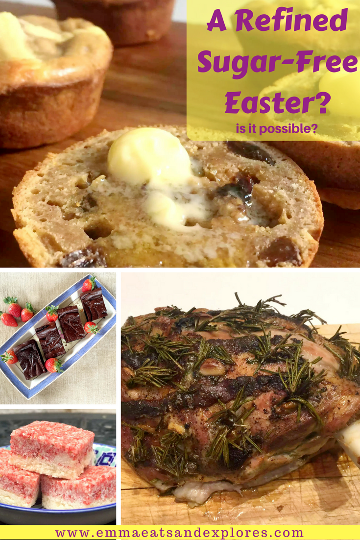 A Refined Sugar-Free Easter by Emma Eats & Explores - Hot Cross Buns, Chocolate Brownies and more!