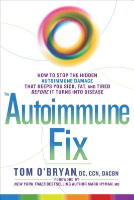 The Autoimmune Fix by Tom O'Bryan