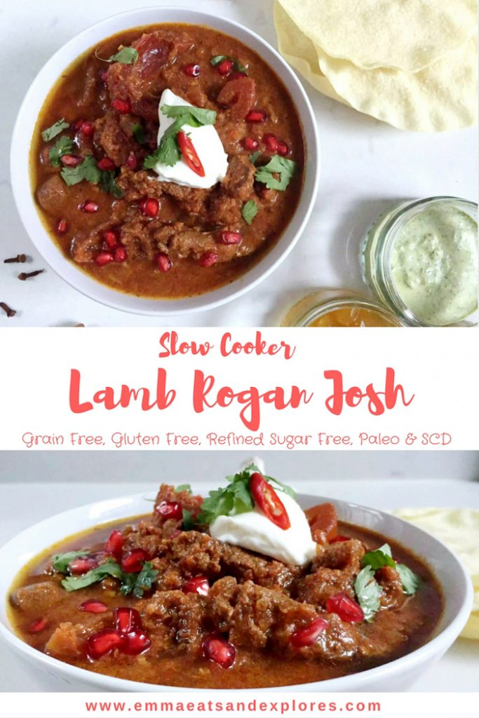 Slow Cooked Lamb Rogan Josh by Emma Eats & Explores - Grainfree, Glutenfree, Refined Sugarfree, Paleo, SCD & Low Carb