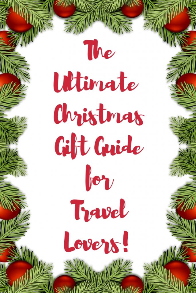 Ultimate Christmas Gift Guide for Travel Lovers 2018 by Emma Eats & Explores