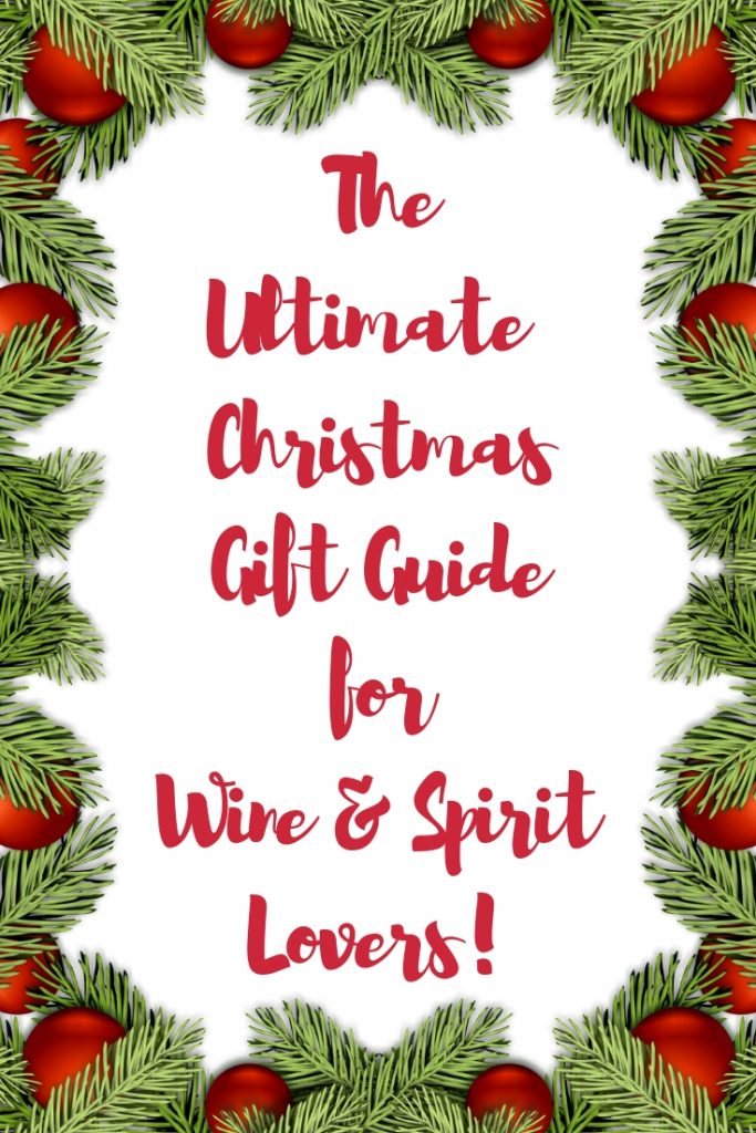 Christmas gift Guide for the Wine & Spirits Lover by Emma Eats & Explores