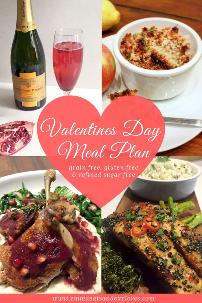 Valentines Day Meal Plan by Emma Eats & Explores - Grain Free, Gluten Free, SCD, Low Carb, Paleo & Refine Sugar Free