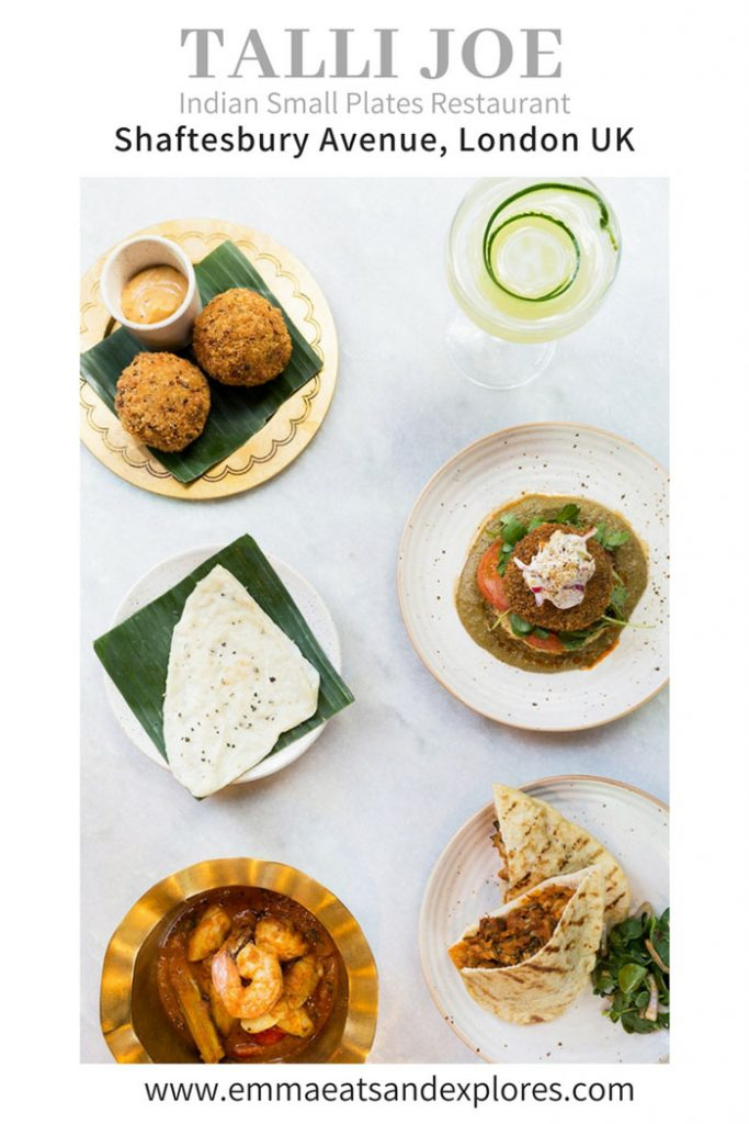 Talli Joe by Emma Eats & Explores - Indian Small Plates Restaurant, Shaftesbury Ave, London UK