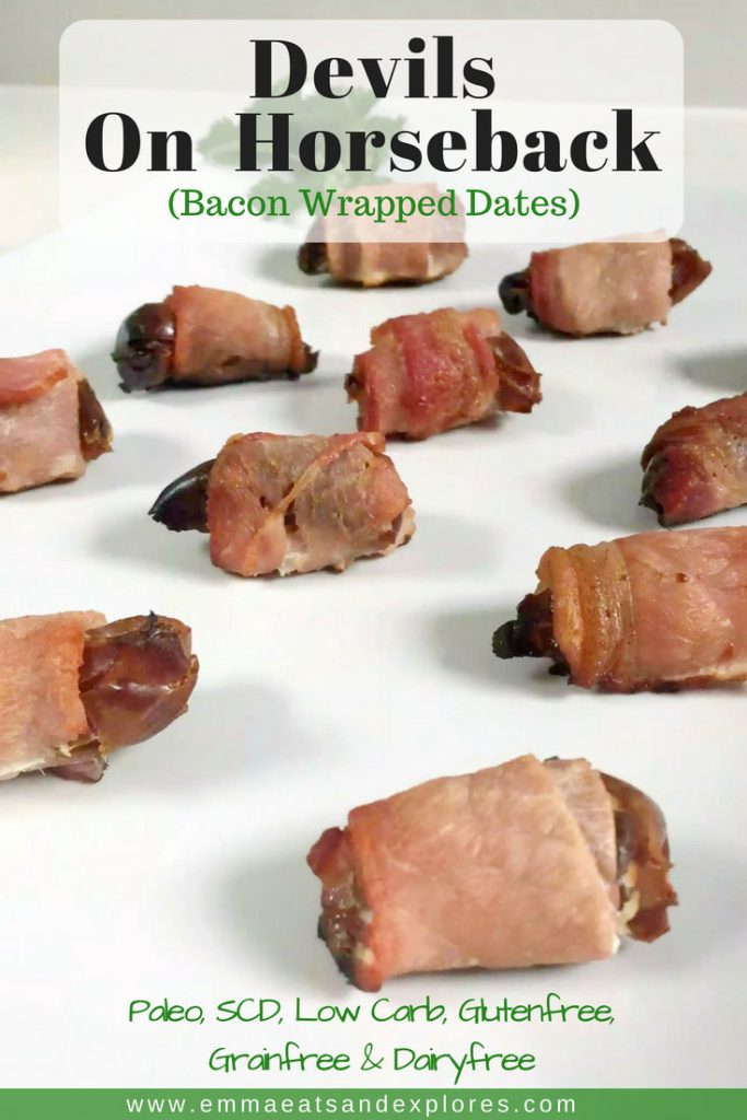 Devils on Horseback (Bacon Wrapped Dates) by Emma Eats & Explores - Grainfree, Glutenfree, Dairyfree, SCD, Paleo, Whole30 & Low Carb