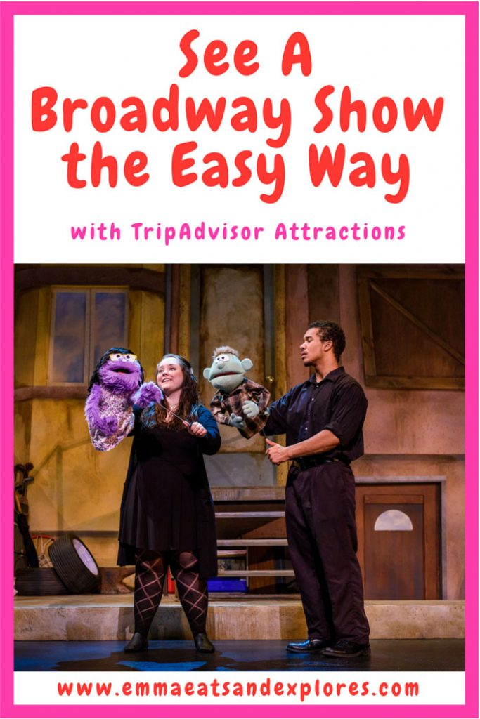 How to See A Broadway Show the easy way with TripAdvisor by Emma Eats & Explores